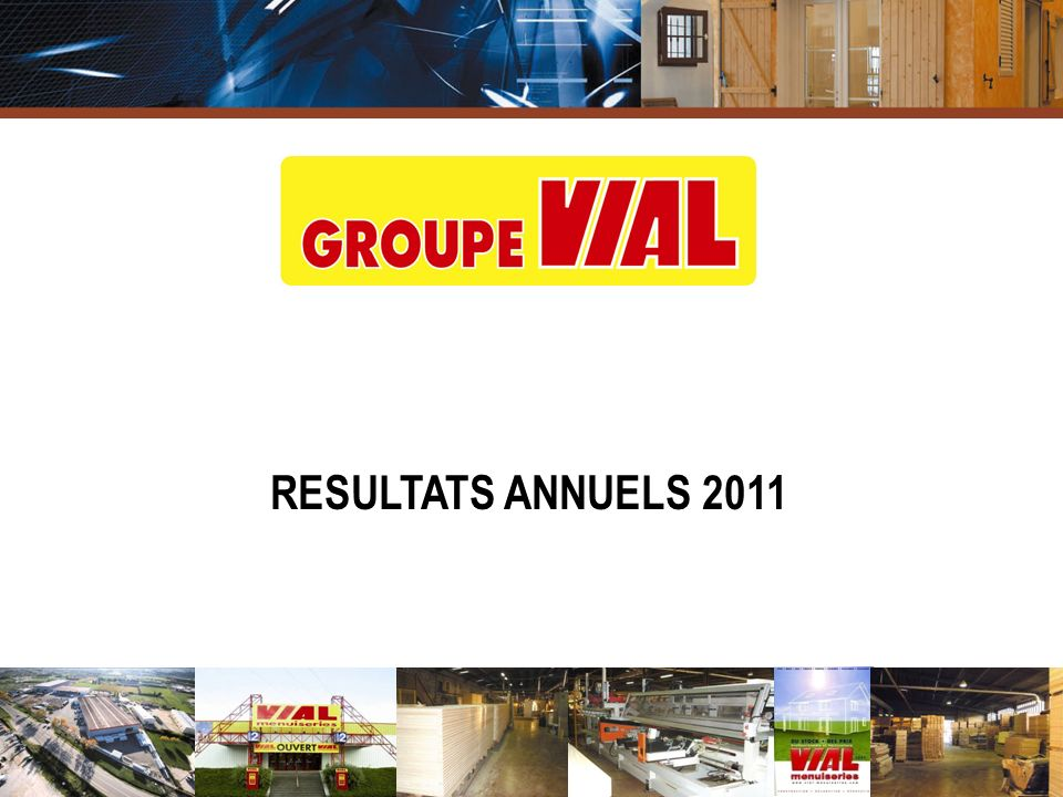 RESULTATS ANNUELS 2011