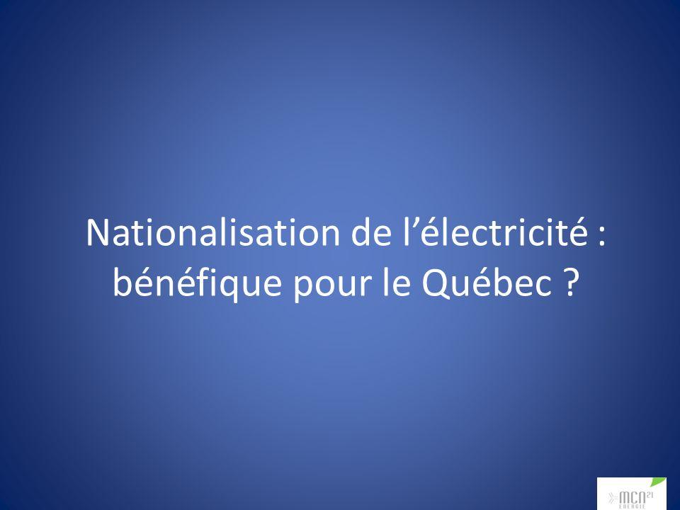 Nationalisation de lélectricité : bénéfique pour le Québec
