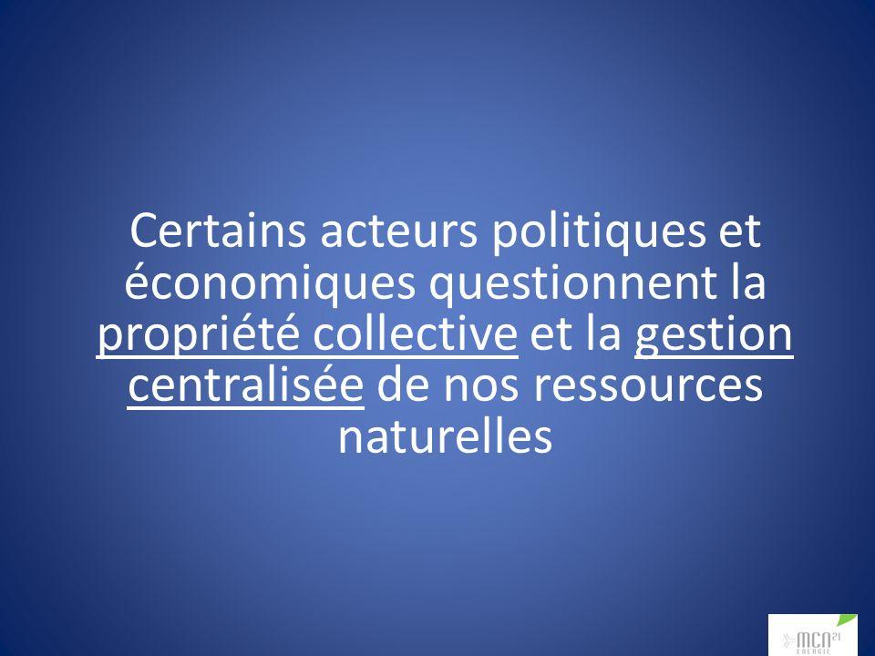Certains acteurs politiques et économiques questionnent la propriété collective et la gestion centralisée de nos ressources naturelles