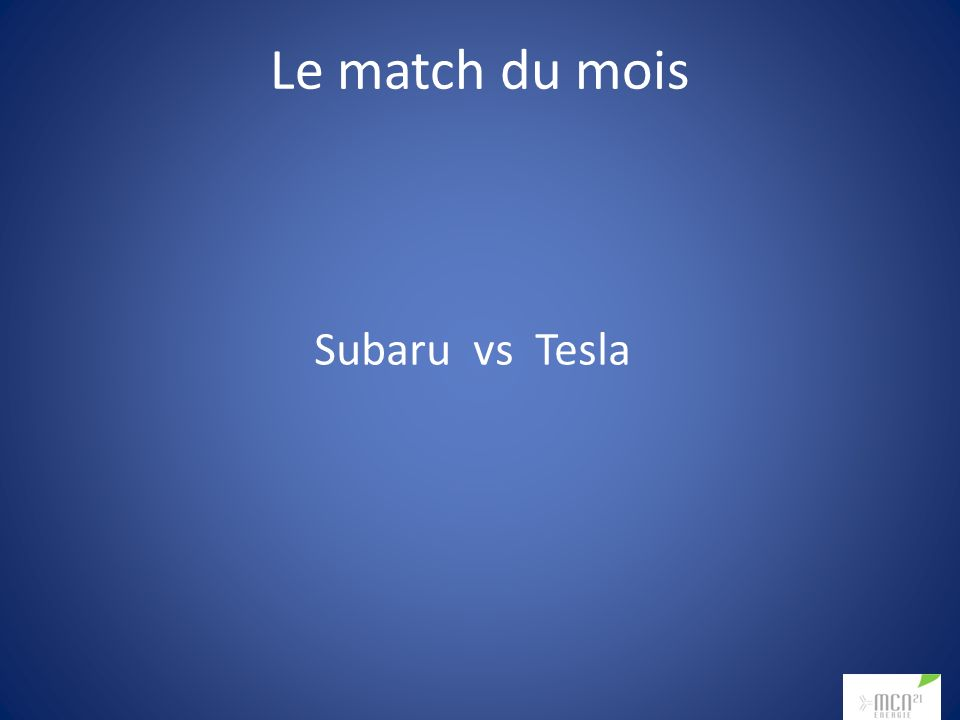 Le match du mois Subaru vs Tesla