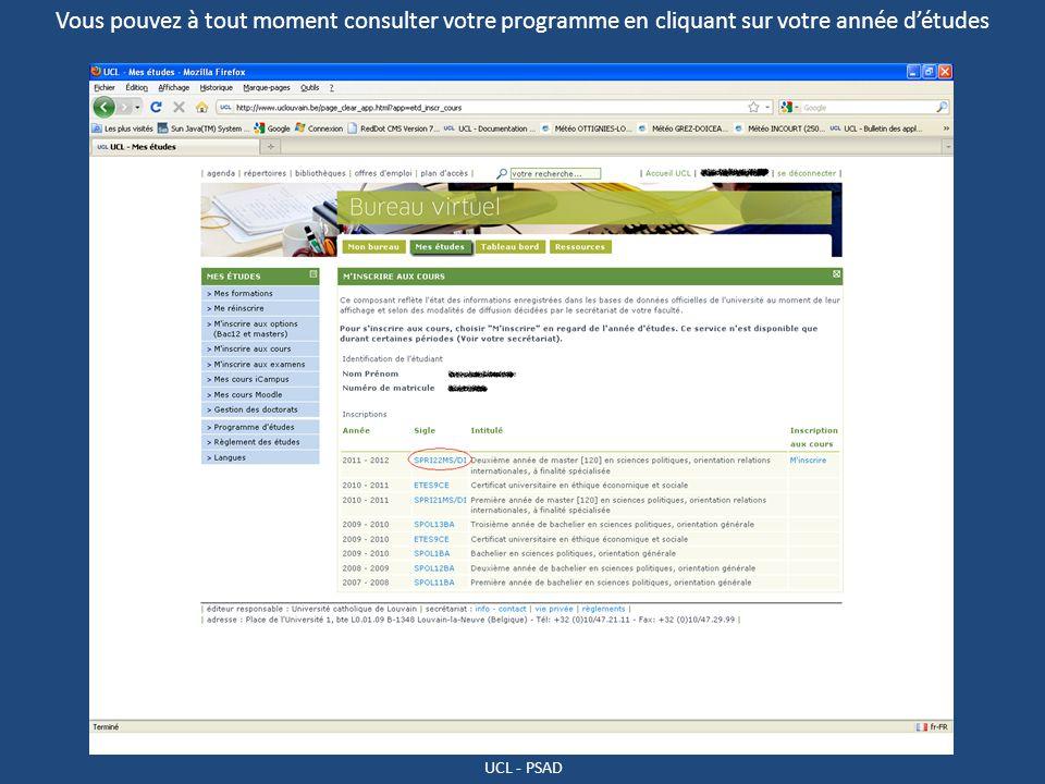 UCL - PSAD Vous pouvez à tout moment consulter votre programme en cliquant sur votre année détudes