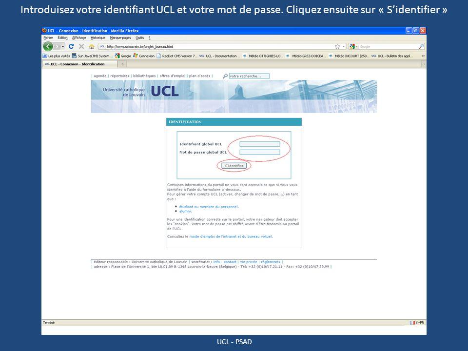 Introduisez votre identifiant UCL et votre mot de passe. Cliquez ensuite sur « Sidentifier »