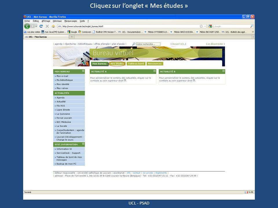 UCL - PSAD Cliquez sur longlet « Mes études »
