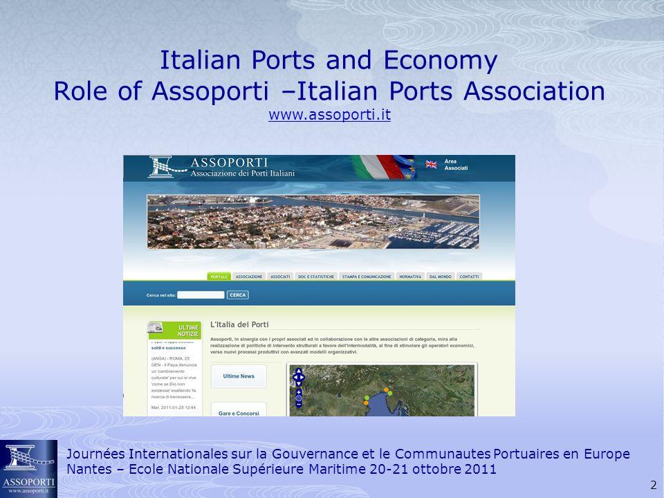 13 Journées Internationales sur la Gouvernance et le Communautes Portuaires en Europe Nantes – Ecole Nationale Supérieure Maritime 20-21 ottobre 2011
