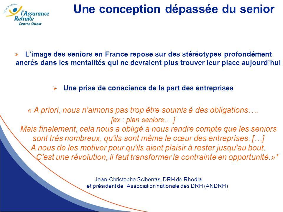 Une conception dépassée du senior Limage des seniors en France repose sur des stéréotypes profondément ancrés dans les mentalités qui ne devraient plu