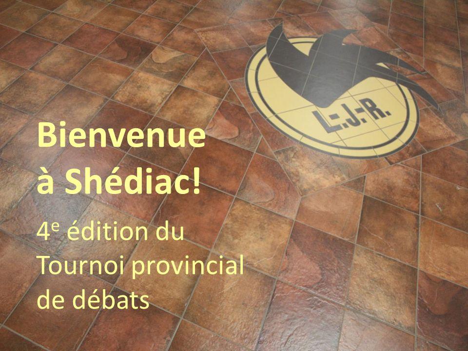 Bienvenue à Shédiac! 4 e édition du Tournoi provincial de débats