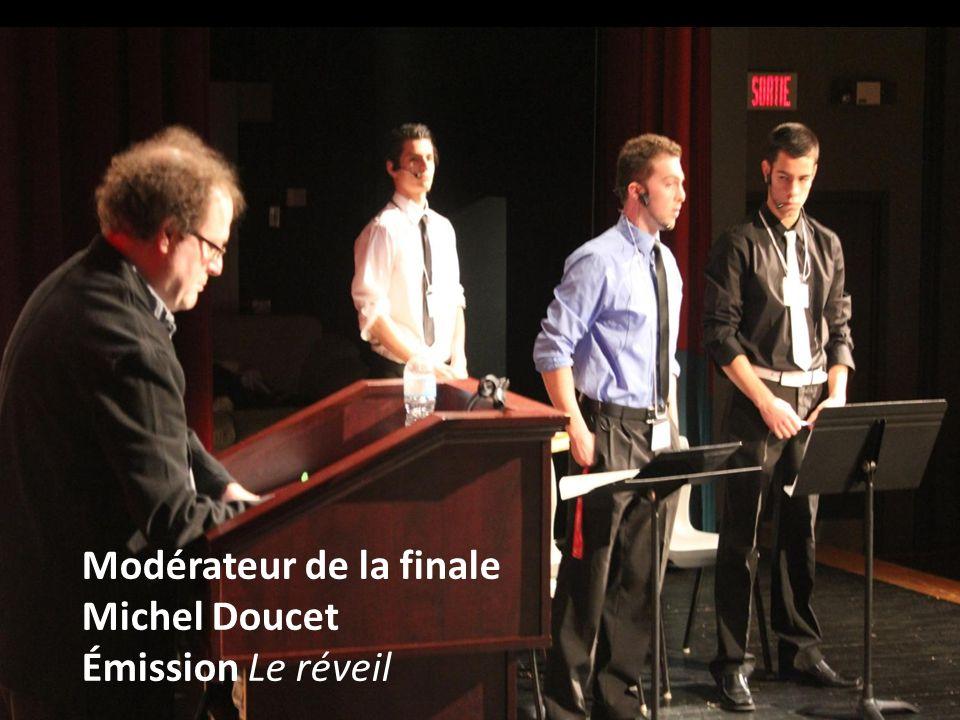 Modérateur de la finale Michel Doucet Émission Le réveil