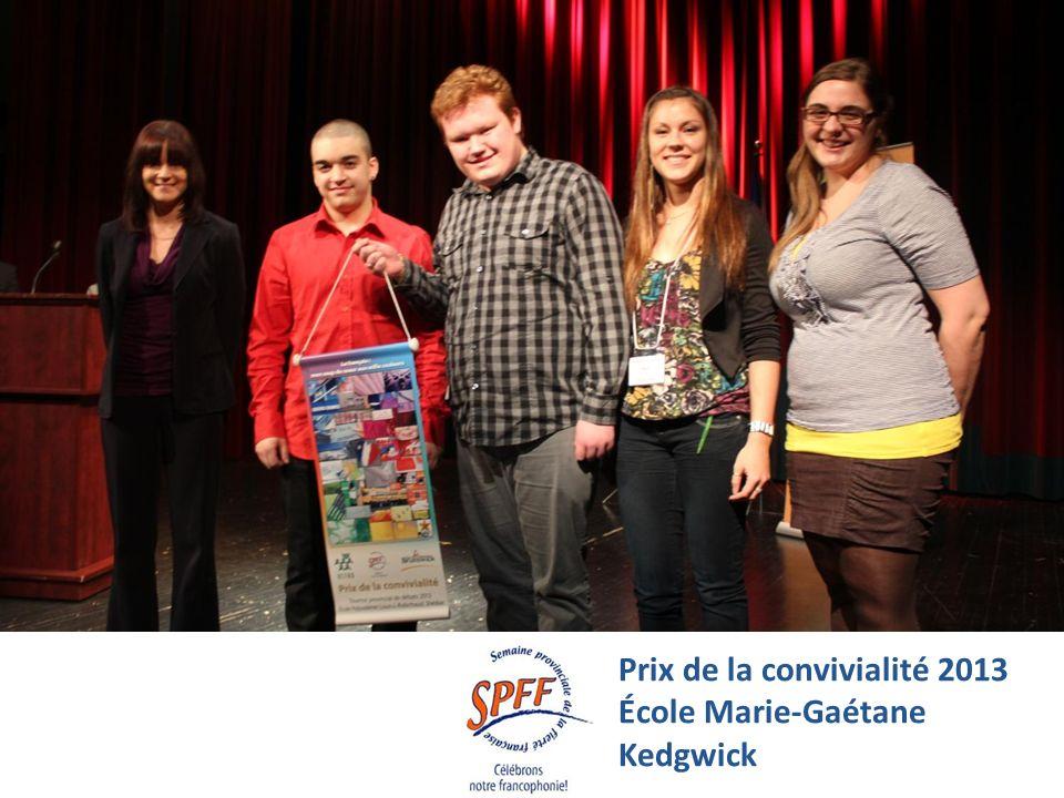 Prix de la convivialité 2013 École Marie-Gaétane Kedgwick