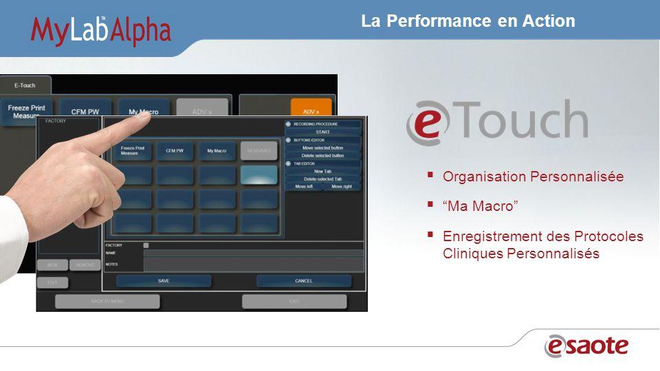 La Performance en Action Organisation Personnalisée Ma Macro Enregistrement des Protocoles Cliniques Personnalisés