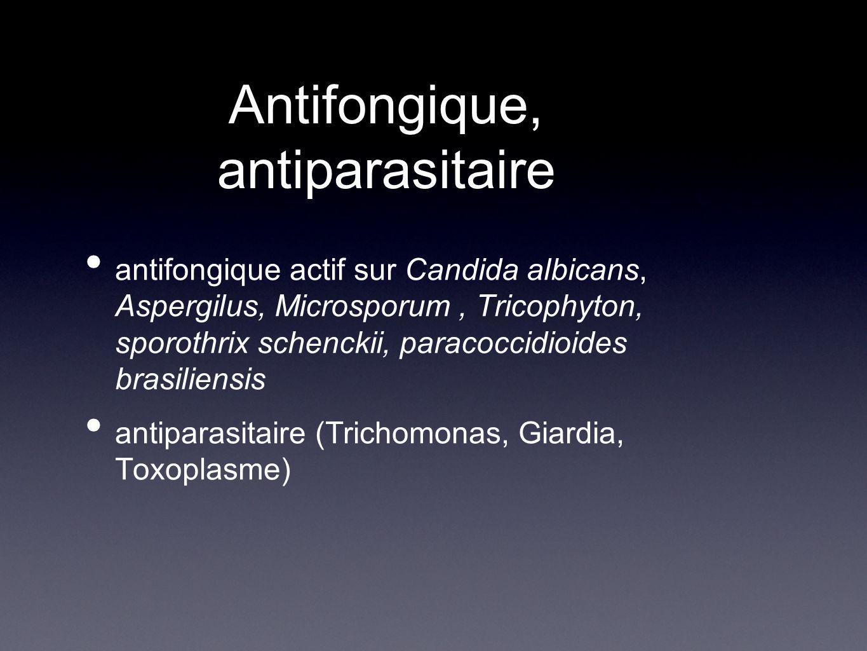 Antifongique, antiparasitaire antifongique actif sur Candida albicans, Aspergilus, Microsporum, Tricophyton, sporothrix schenckii, paracoccidioides brasiliensis antiparasitaire (Trichomonas, Giardia, Toxoplasme)