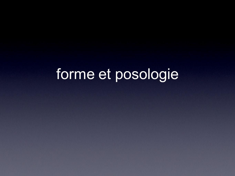 forme et posologie