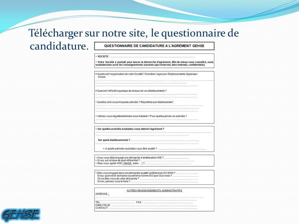 Télécharger sur notre site, le questionnaire de candidature.