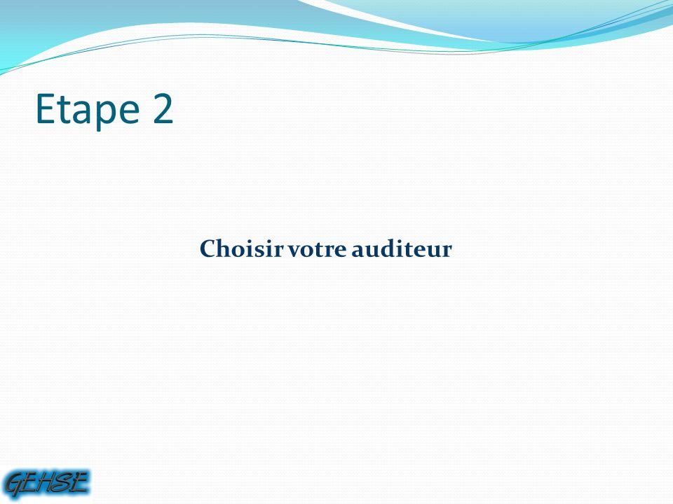 Etape 2 Choisir votre auditeur