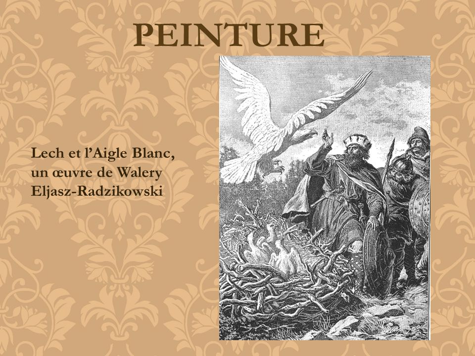 PEINTURE Lech et lAigle Blanc, un œuvre de Walery Eljasz-Radzikowski