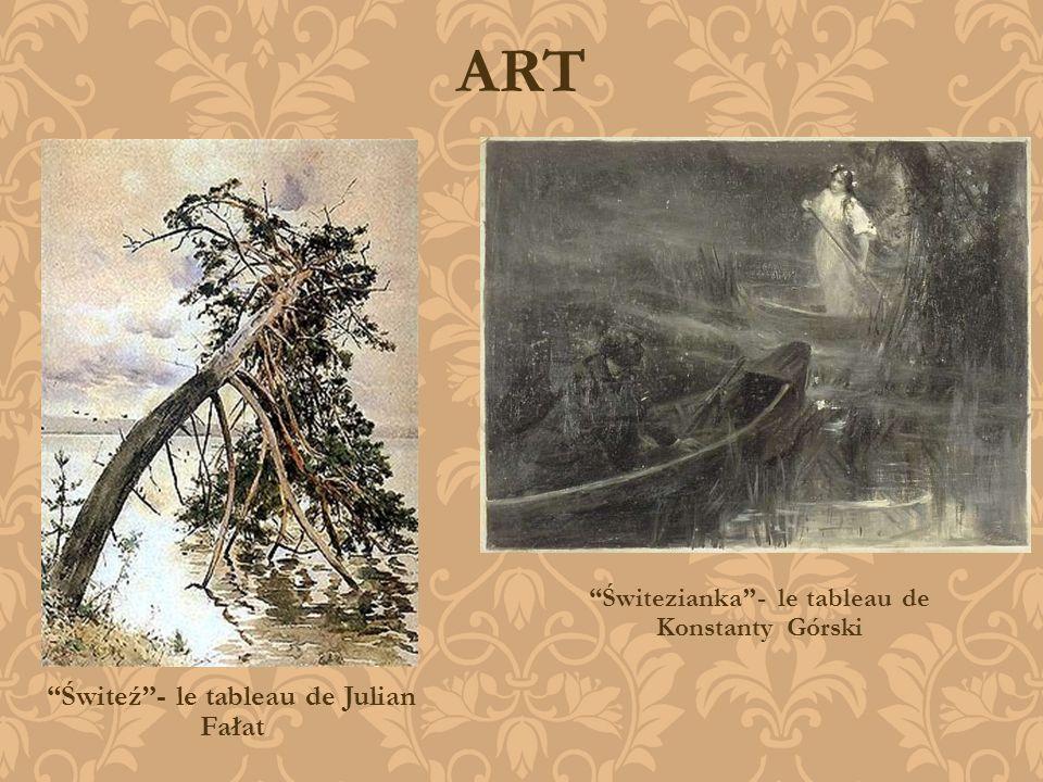 ART Świteź- le tableau de Julian Fałat Świtezianka- le tableau de Konstanty Górski