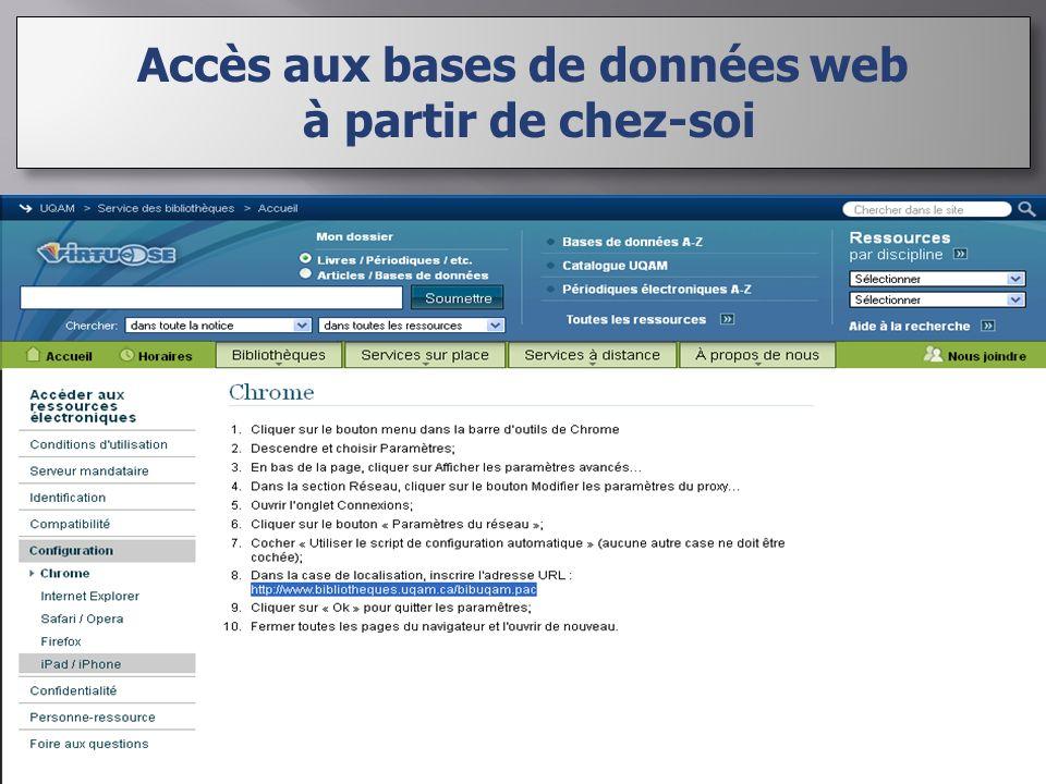 Accès aux bases de données web à partir de chez-soi Accès aux bases de données web à partir de chez-soi