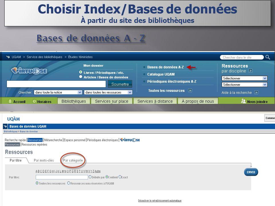 Choisir Index/Bases de données À partir du site des bibliothèques Choisir Index/Bases de données À partir du site des bibliothèques