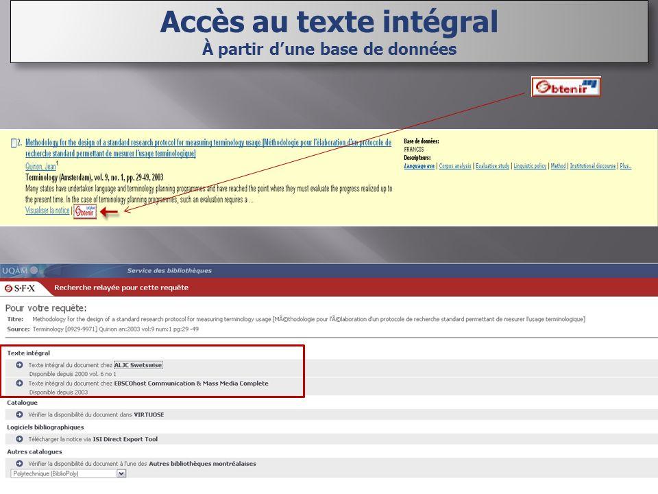 Accès au texte intégral À partir dune base de données Accès au texte intégral À partir dune base de données