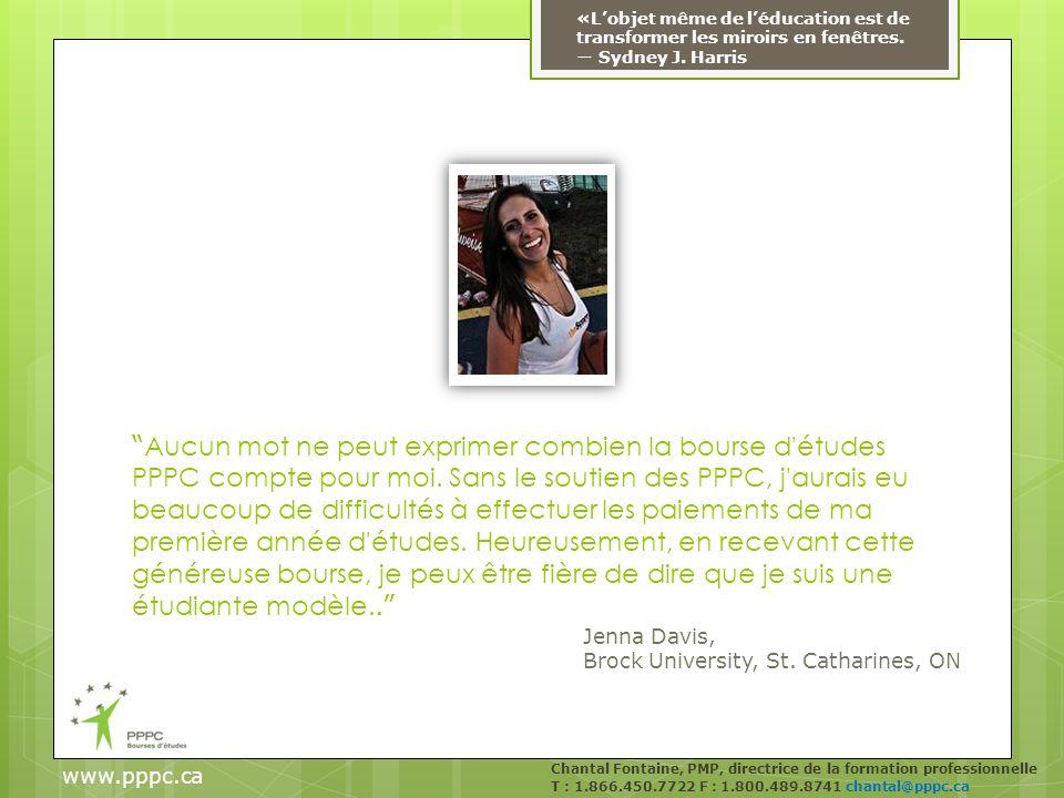 www.pppc.ca «Lobjet même de léducation est de transformer les miroirs en fenêtres.