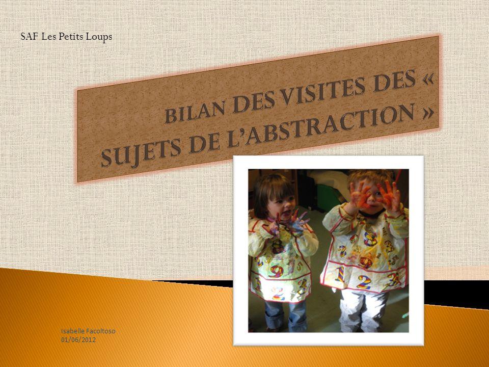SAF Les Petits Loups Isabelle Facoltoso 01/06/2012