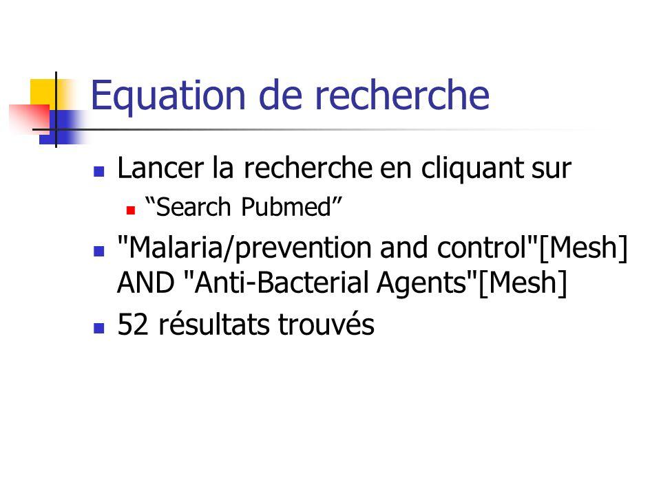 Equation de recherche Lancer la recherche en cliquant sur Search Pubmed Malaria/prevention and control [Mesh] AND Anti-Bacterial Agents [Mesh] 52 résultats trouvés