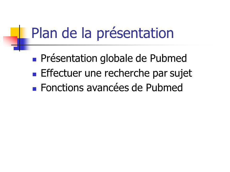 Présentation Pubmed est une base de données bibliographique porté sur les ressources documentaires biomédicales.