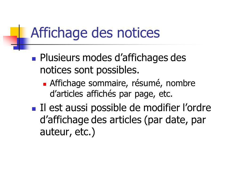 Affichage des notices Plusieurs modes daffichages des notices sont possibles.