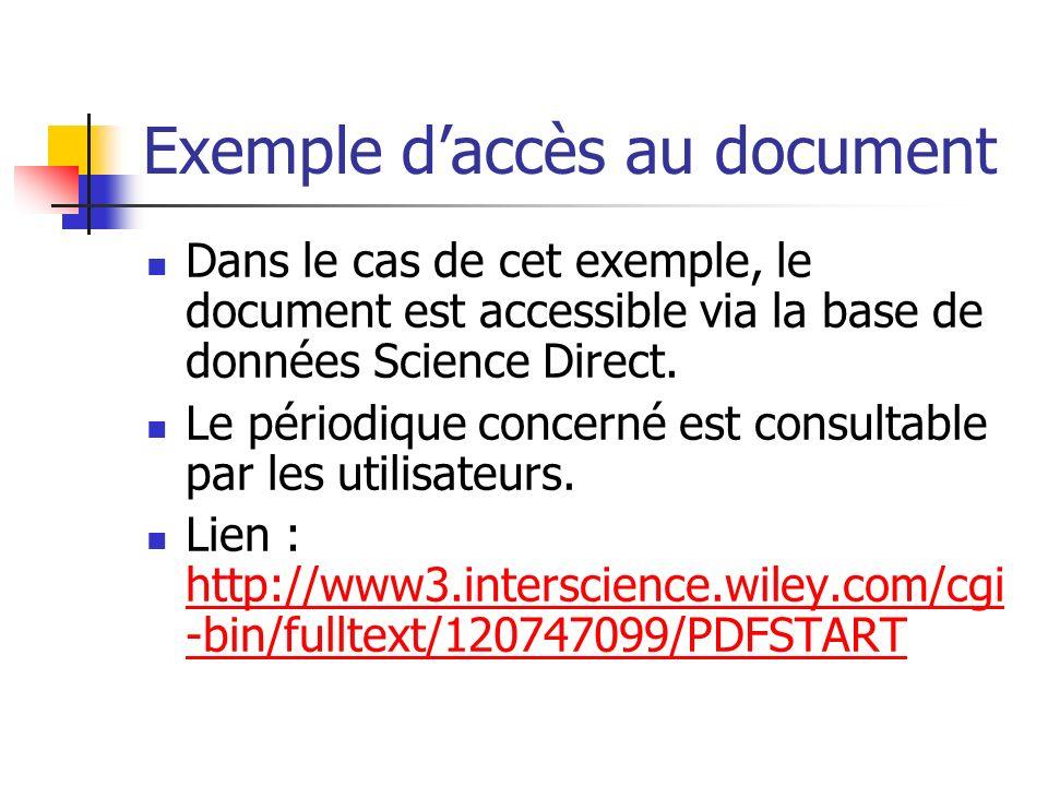 Exemple daccès au document Dans le cas de cet exemple, le document est accessible via la base de données Science Direct.