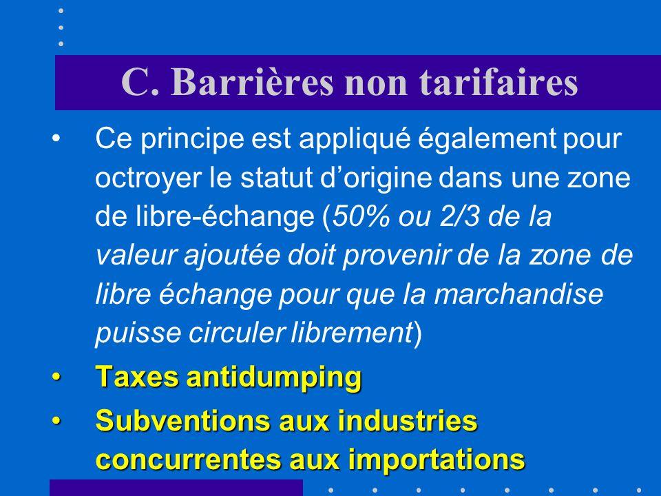 C. Barrières non tarifaires iii.Les rentes des quota à limportation échoient aux importateurs alors quelles sont captées par les exportateurs dans le