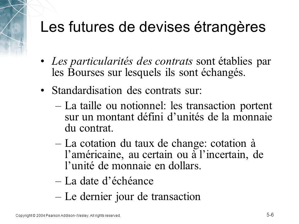5-27 Profit et perte pour lacheteur dune option Put en francs suisses Perte Profit (Cents US/CHF) + 1.00 + 0.50 0 - 0.50 - 1.00 57.558.059.059.558.5 Perte limitée Profit illimité Jusquà 58.0 Strike price Dans la monnaieEn dehors de la monnaie A la monnaie Cours au comptant (Cents US/CHF) Lacheteur dune option put en CHF, de PE = 58.5 cents/CHF, a une perte limitée à 0.50 cents/SF lorsque le taux au comptant est supérieur à 58.5 (en dehors de la monnaie), et a un profit potentiel illimité lorsque le taux au comptant est inférieur à 58.5 cents/CHF (dans la monnaie ).