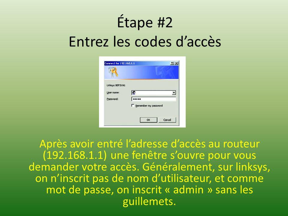 Étape #2 Entrez les codes daccès Après avoir entré ladresse daccès au routeur (192.168.1.1) une fenêtre souvre pour vous demander votre accès.