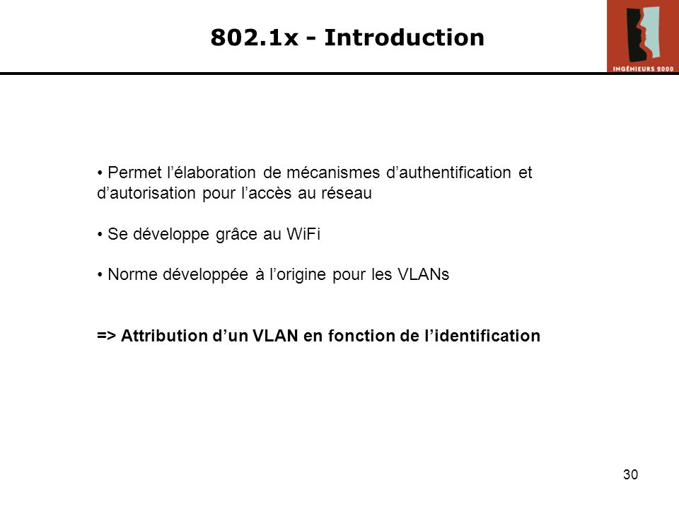 29 802.1s – Exemple avec MSTP (2/2) 1/ Configuration instances Instance #1 Instance #2 Instance #3 Instance #1 Instance #2 Instance #3 Instance #1 Instance #2 Instance #3 2/ Configuration mapping 3/ Configuration root bridges : vlan vert : vlan bleu : vlan rouge : vlan vert : vlan bleu : vlan rouge : vlan vert : vlan bleu : vlan rouge R R R