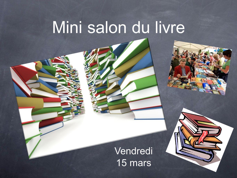 Mini salon du livre Vendredi 15 mars