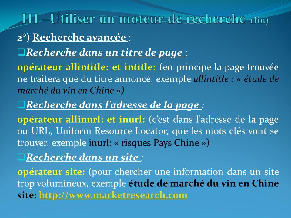2°) Recherche avancée : Recherche dans un titre de page : opérateur allintitle: et intitle: (en principe la page trouvée ne traitera que du titre anno