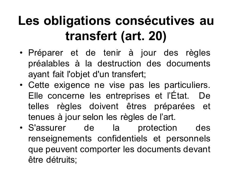 Les obligations consécutives au transfert (art.