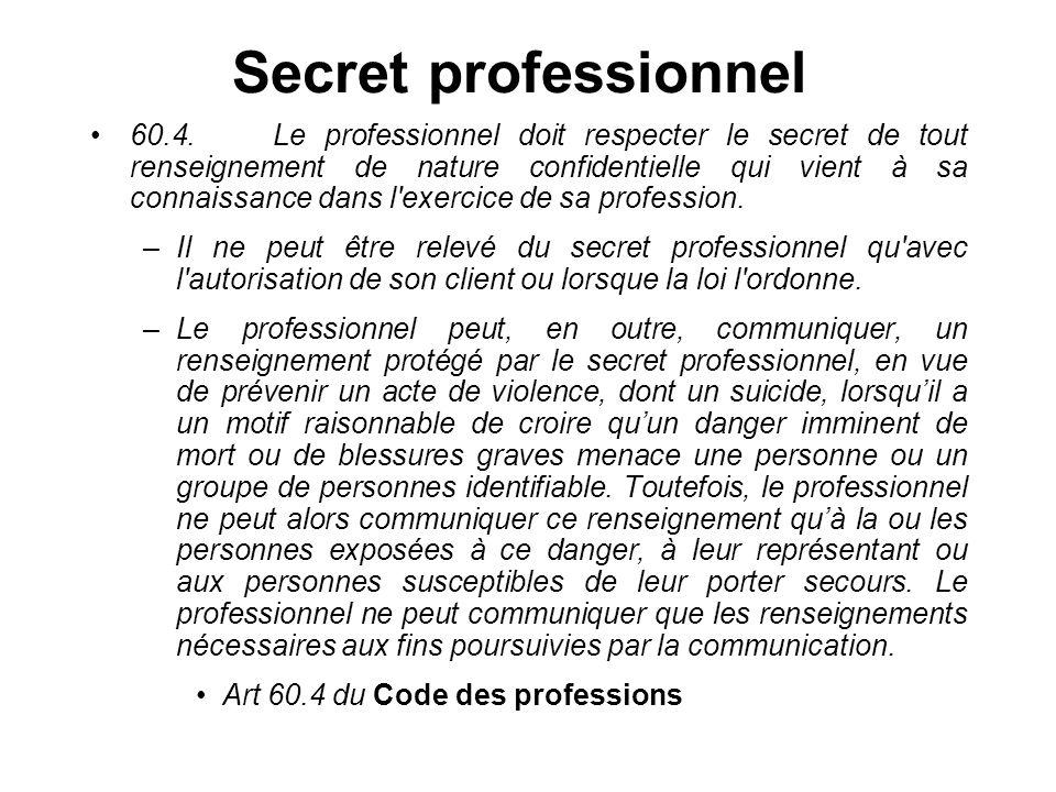 Secret professionnel 60.4.