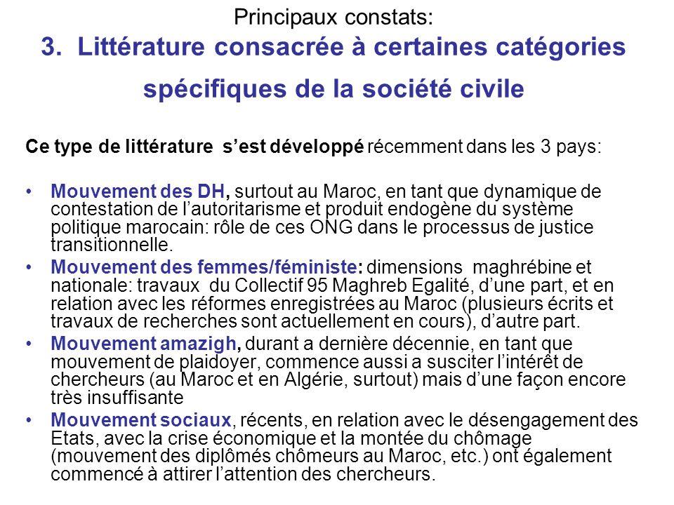 Principaux constats: 3. Littérature consacrée à certaines catégories spécifiques de la société civile Ce type de littérature sest développé récemment