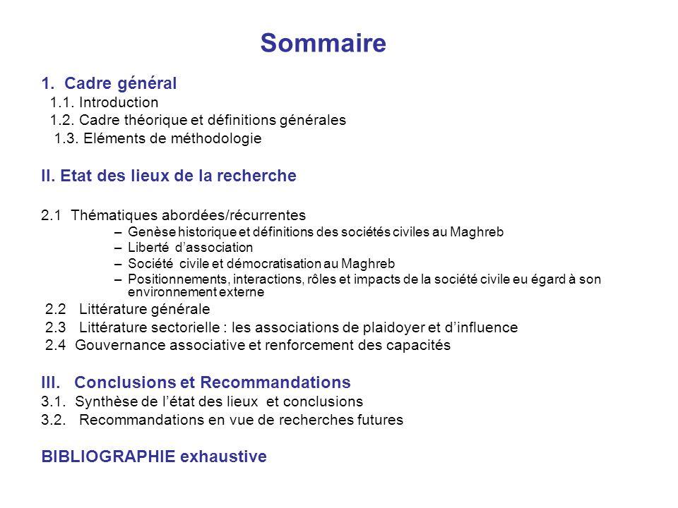Sommaire 1. Cadre général 1.1. Introduction 1.2. Cadre théorique et définitions générales 1.3. Eléments de méthodologie II. Etat des lieux de la reche