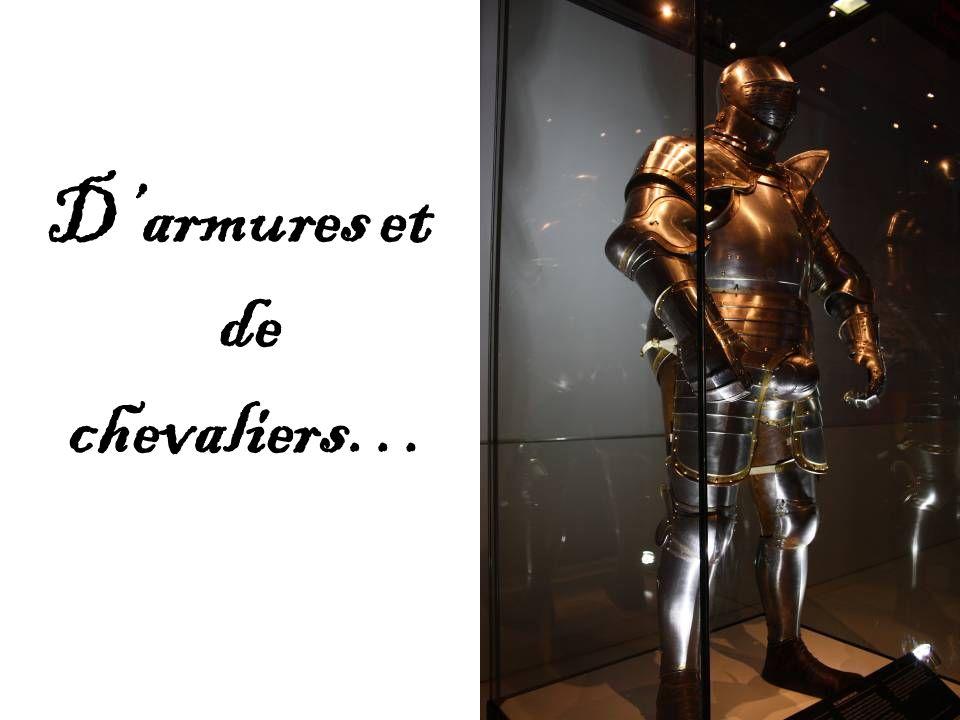 Darmures et de chevaliers…