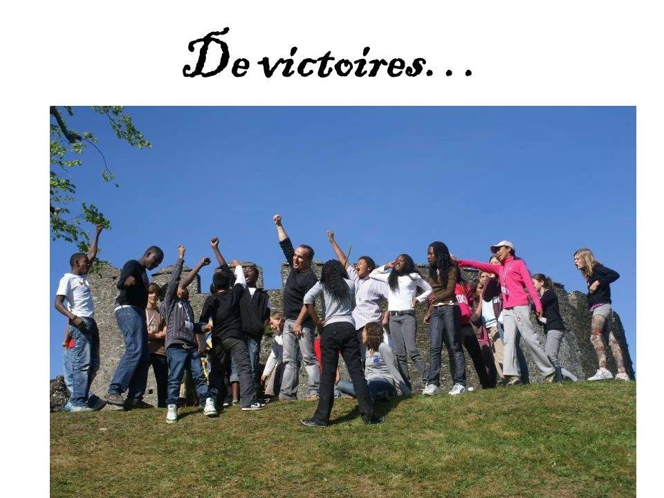 De victoires…