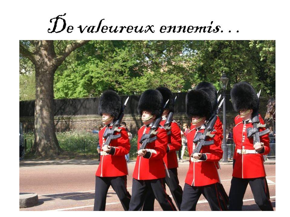 De valeureux ennemis…
