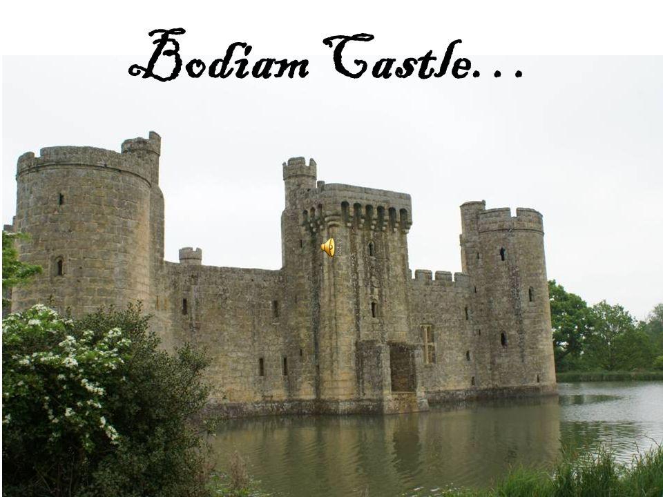 Bodiam Castle…