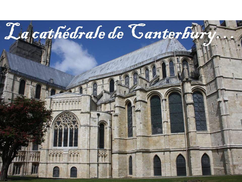 La cathédrale de Canterbury…