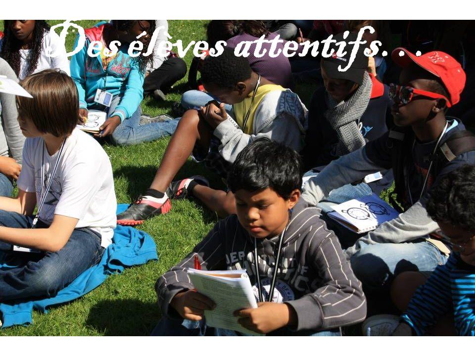 Des élèves attentifs…