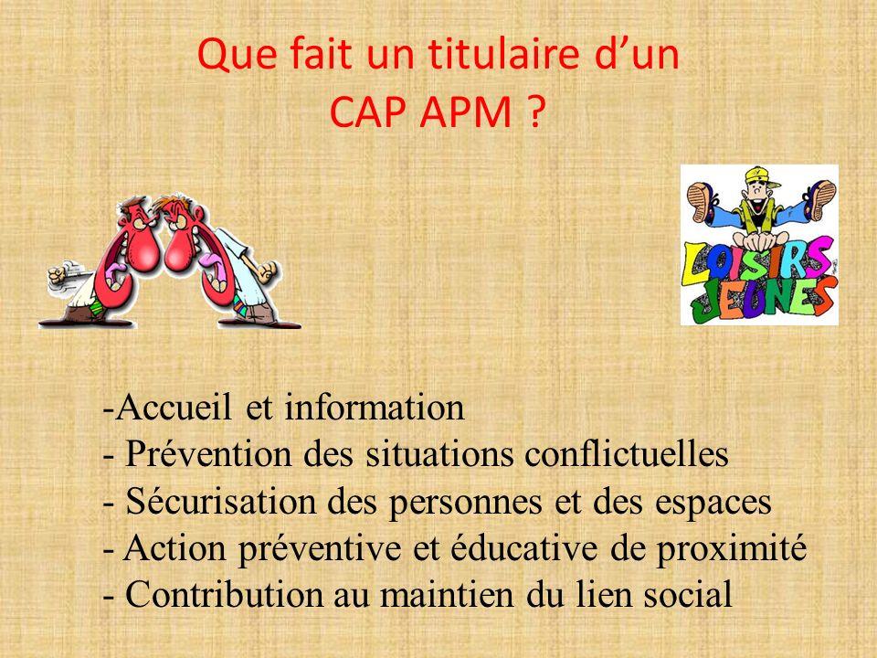 5- La certification intermédiaire Possibilité dobtenir un CAP en fin de 1 ère année CAP APM Agent de Prévention et de Médiation
