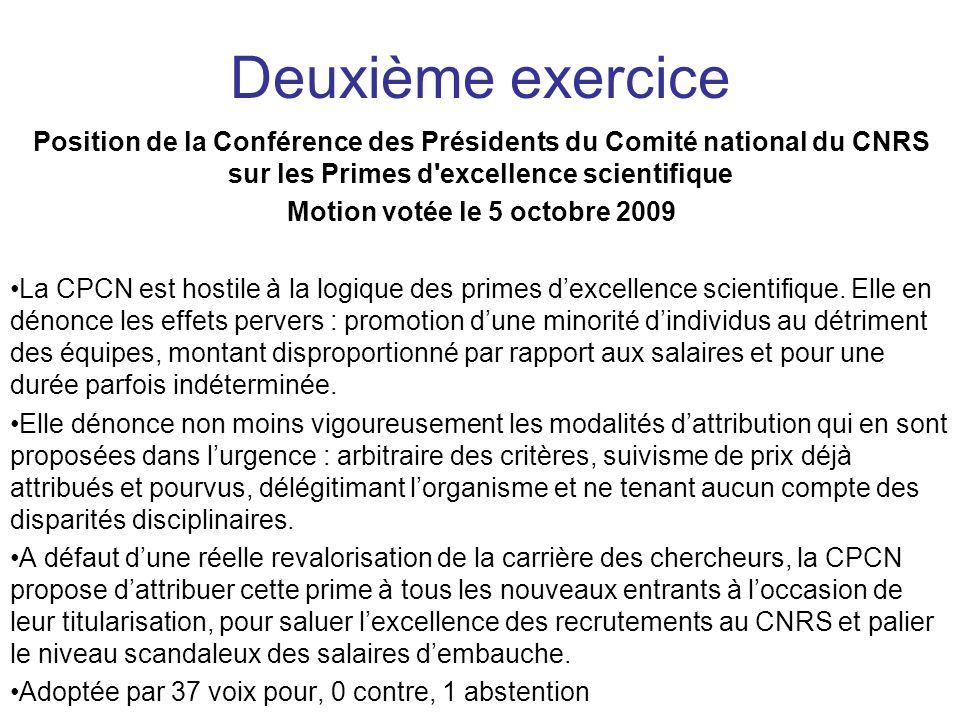 Position de la Conférence des Présidents du Comité national du CNRS sur les Primes d'excellence scientifique Motion votée le 5 octobre 2009 La CPCN es