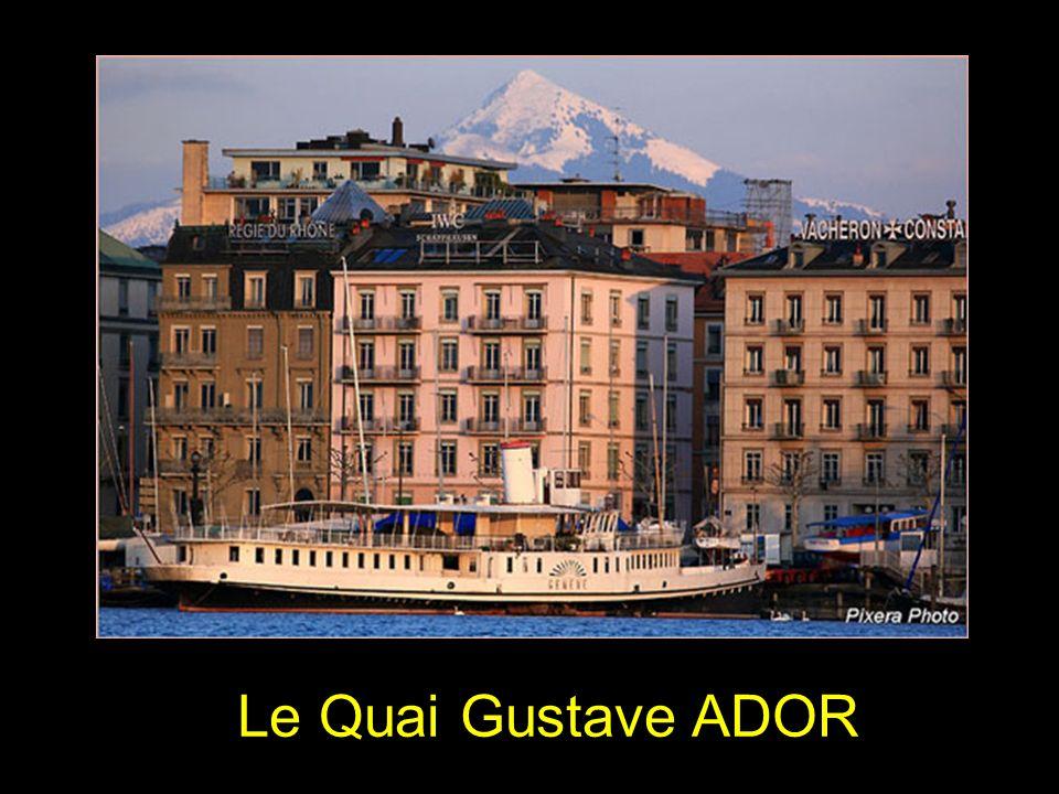 Le Quai Gustave ADOR