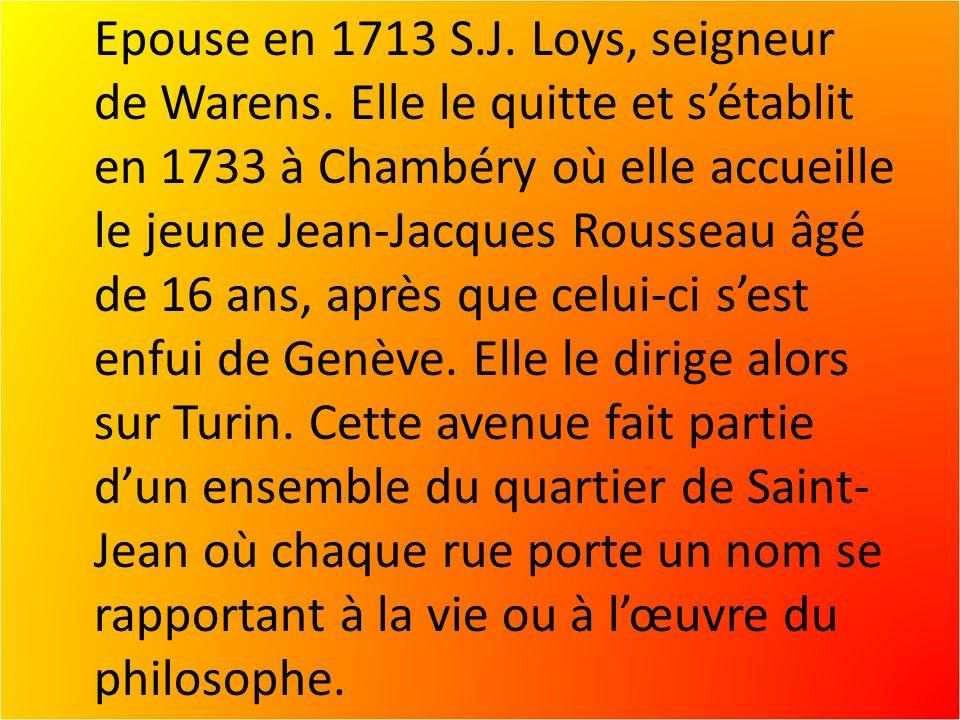 Epouse en 1713 S.J.Loys, seigneur de Warens.