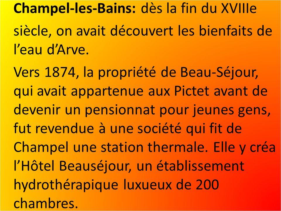 Champel-les-Bains: dès la fin du XVIIIe siècle, on avait découvert les bienfaits de leau dArve.