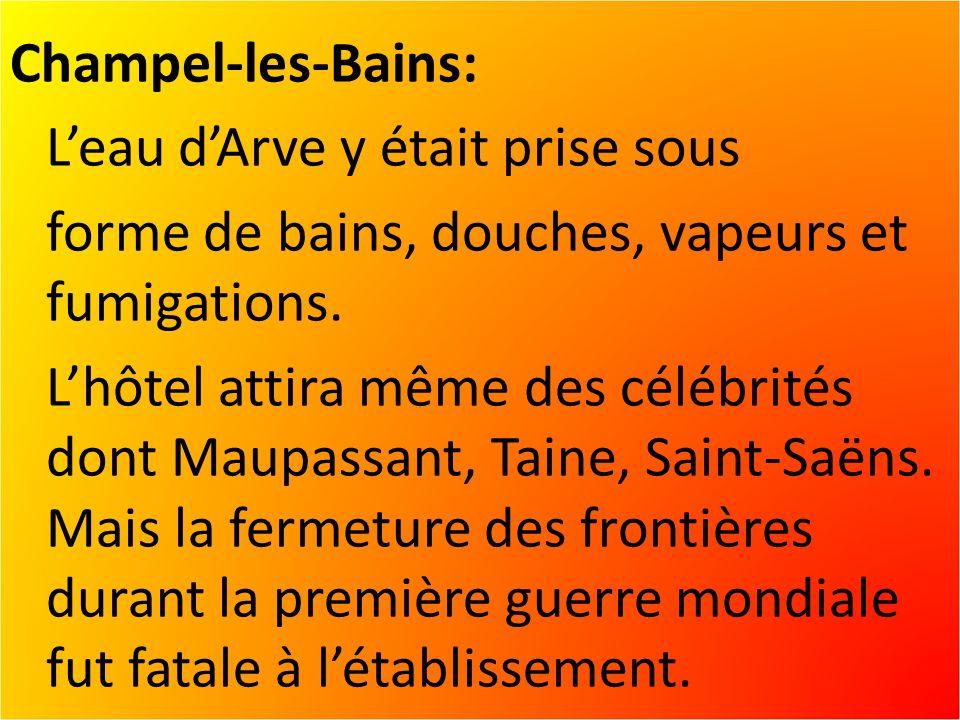 Champel-les-Bains: Leau dArve y était prise sous forme de bains, douches, vapeurs et fumigations.